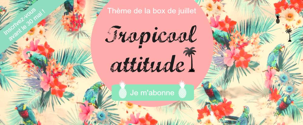 Thème de l'été : tropicool attitude